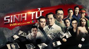 Sinh tử - Bộ phim Việt HOT nhất hiện nay